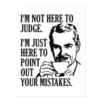 """Engraçado """"não aqui para julgar"""" o cartão"""