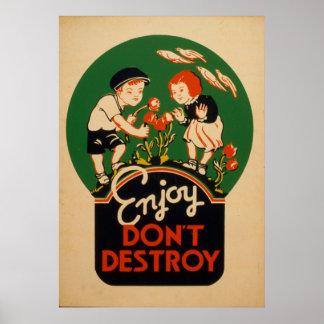 Enjoy não destrói vai poster vintage da terra