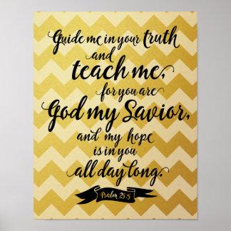 Ensine-me (o 25:5 do salmo) poster