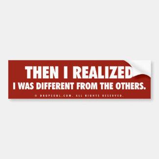 Então eu realizei, mim era diferente do outro adesivo