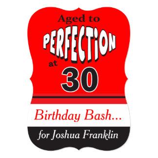 Envelhecido à perfeição no aniversário de 30 anos convite 12.7 x 17.78cm