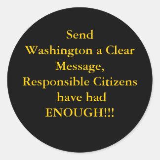 Envie a Washington uma mensagem clara, Cit Adesivo Em Formato Redondo