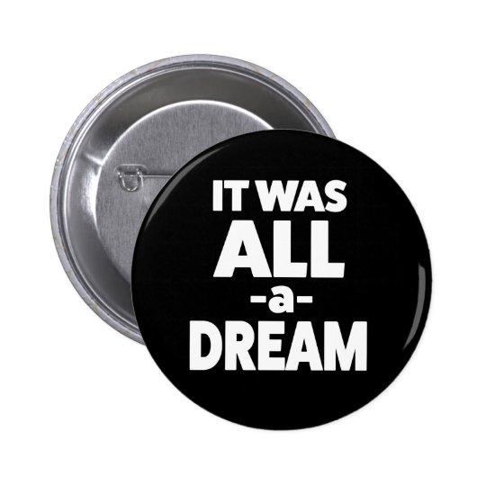 Era todo o um botão ideal bóton redondo 5.08cm
