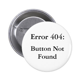 Erro 404 bóton redondo 5.08cm