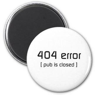 erro 404 - o bar é fechado ímã redondo 5.08cm