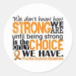 Esclerose múltipla como forte nós somos adesivos em formato redondos