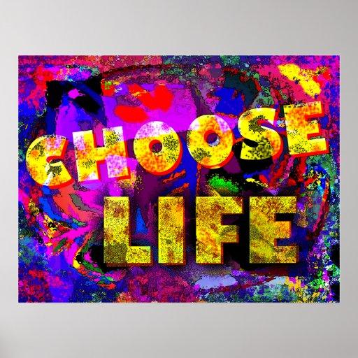 Escolha a vida posters