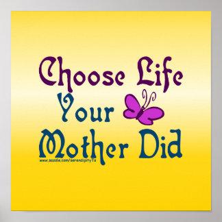 Escolha a vida, sua mãe fez! poster