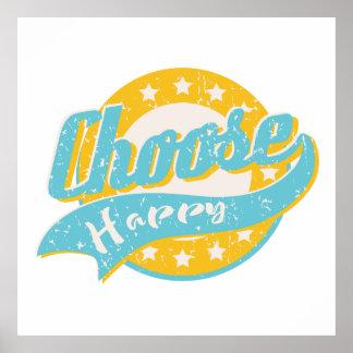 Escolha feliz poster
