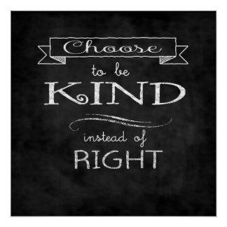 Escolha ser amável poster perfeito