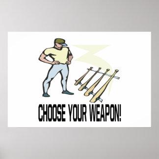 Escolha sua arma posteres