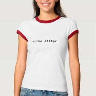 Escreva a melhores senhoras a camiseta