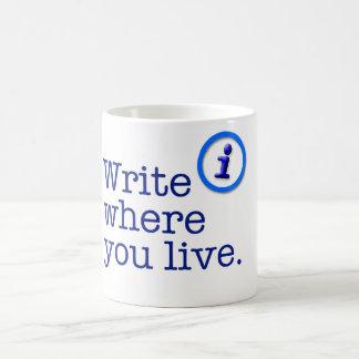 Escreva onde você vive caneca