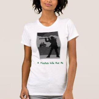 Espaço, a vida de um pirata para mim camiseta