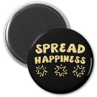 Espalhe a felicidade imã