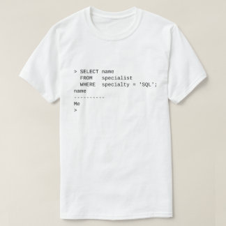 Especialista do SQL: Mim Camiseta