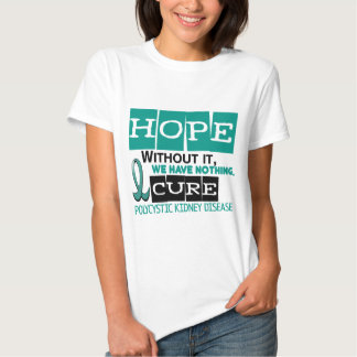 ESPERANÇA Polycystic 2 da doença renal de PKD Tshirts