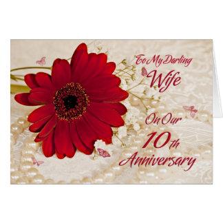 Esposa no 10o aniversário de casamento, uma flor cartão comemorativo
