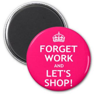 Esqueça o trabalho e deixe-nos comprar ímã redondo 5.08cm