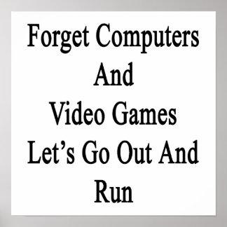Esqueça que os computadores e o video games nos poster