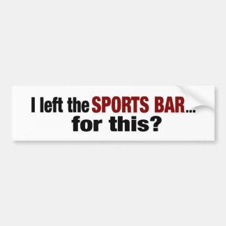 Esquerda o bar de esportes para este? adesivo para carro
