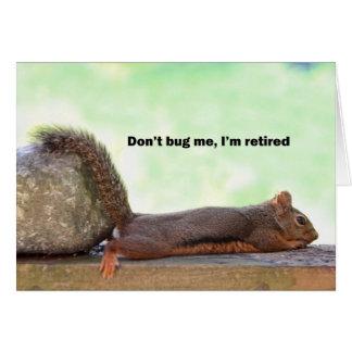 Esquilo do humor da aposentadoria cartão comemorativo