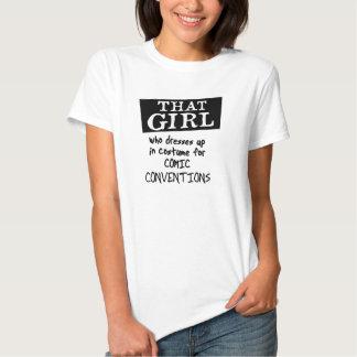 ESSA MENINA que se veste acima para convenções T-shirt