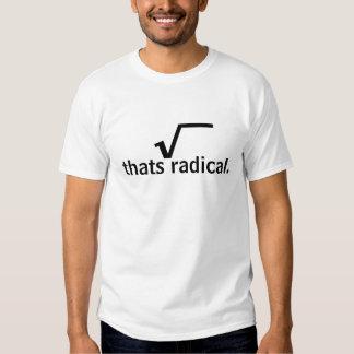 Esta camisa é tão radical! tshirt