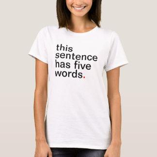 esta frase tem cinco palavras tshirts