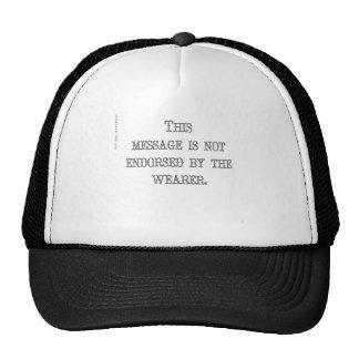 Esta mensagem não é endossada pelo wearer. boné
