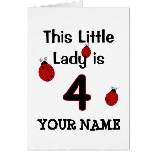 Esta senhora pequena é 4!  T-shirt do joaninha Cartão Comemorativo