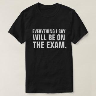 Está todo no professor engraçado Professor do Camiseta