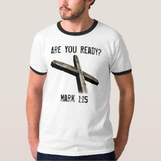 Está você pronto? camiseta