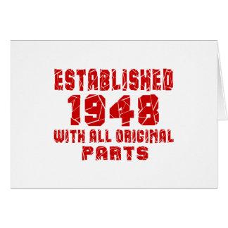 Estabelecido 1948 com todas as peças originais cartão comemorativo