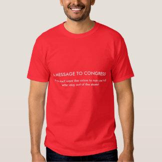 Estada do congresso fora da camisa da tempestade t-shirt