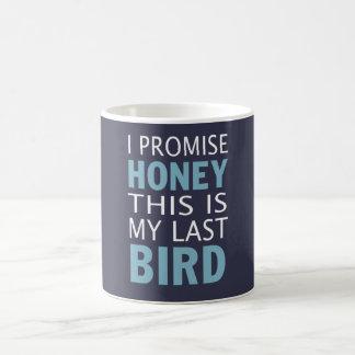 Este é meu último pássaro caneca de café