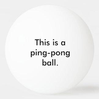 Este é um Bola de ping pong - indique o óbvio