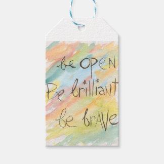 """""""Esteja aberto * seja brilhante * seja"""" Tag bravos"""