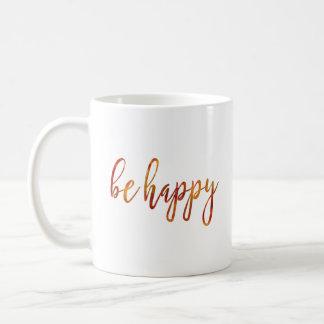 Esteja feliz caneca de café