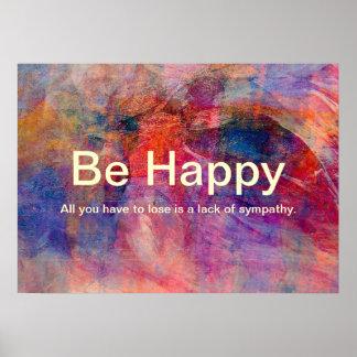 Esteja feliz posteres