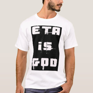 """""""ETA é camisa dos homens T do deus"""""""