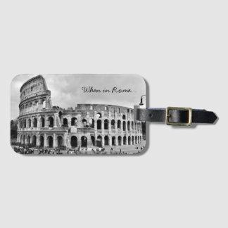 """Etiqueta De Bagagem A bagagem de B&W de Roma Colosseum """"quando em"""
