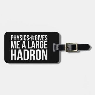 Etiqueta De Bagagem A física dá-me um grande Hadron