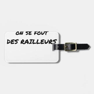Etiqueta De Bagagem À SNCF ELE SE FOUT RAILLEURS - Jogos de palavras