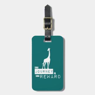 Etiqueta De Bagagem A viagem é o girafa da recompensa