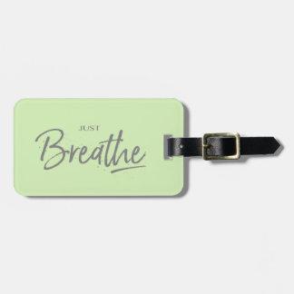 Etiqueta De Bagagem Apenas respire, ioga, citações do zen