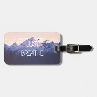 Etiqueta De Bagagem Apenas respire o design da montanha