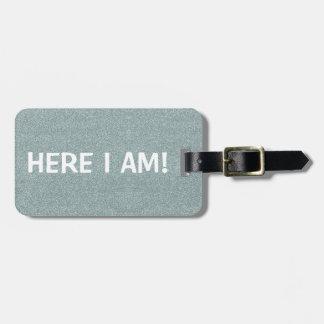 Etiqueta De Bagagem Aqui MIM Am/Mine TODO O Tag da bagagem do brilho