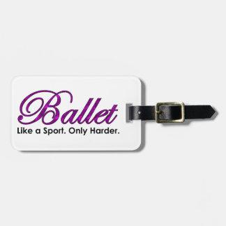 Etiqueta De Bagagem Balé. Como um esporte. Somente mais duramente