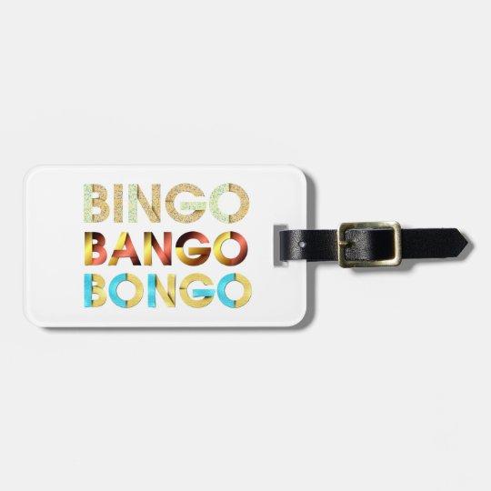 Etiqueta De Bagagem Bongos de Bango do Bingo do T